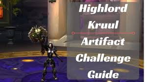Challenge Blood Highlord Kruul Blood Dk Artifact Challenge Guide Wow Legion