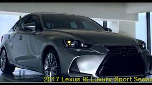 lexus sedan specifications 2017 lexus is 350 f sport 3 5 l v6 specs and reviews youtube