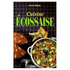 cuisine ecossaise cuisine ecossaise de wilson format broché priceminister rakuten
