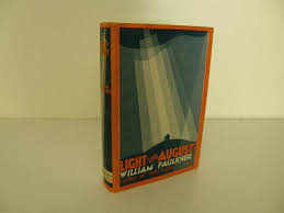 faulkner light in august light in august by faulkner william harrison smith and robert haas