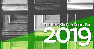 what are the best kitchen doors the best kitchen doors for your home the complete guide