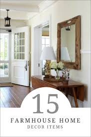 must have home items 15 must have farmhouse home decor items how to simplify