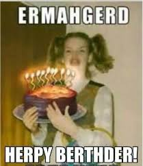 Ermagerd Meme - memba the ermahgerd girl well she s a real person and today