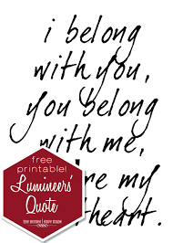 I Love Her Smile Quotes by Lumineer U0027s Quote Printable Bedroom Art The Homes I Have Made