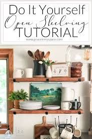 how to make your own kitchen cabinets step by step diy open shelving tutorial with free guide grace in my space