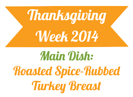 2014 thanksgiving day date roasted spice rubbed turkey breast