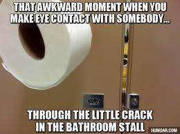Bathroom Meme - awkward bathroom stall crack moment humoar com