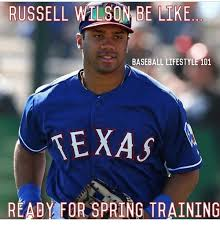 Russell Wilson Meme - russell wilson be like baseball lifestyle 101 texas r ready for
