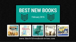 home design books 2016 best new kids books february 2016 the childrens book review