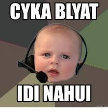 25 best memes about define cyka blyat define cyka blyat memes