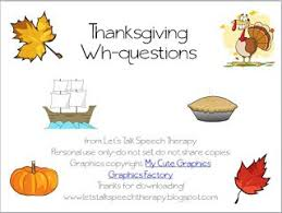 thanksgiving wh questions let s talk speech therapy