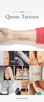small tattoo quotes pinterest best 25 tattoo quotes ideas on pinterest inspiring tattoos