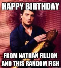 Nerd Birthday Meme - nathan fillion meme kappit