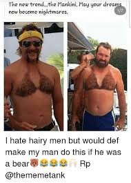 Hairy Men Meme - the new trend the mankini may your dreams now become nightmares i