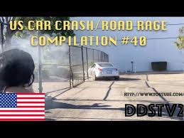 us only us car crash road rage compilation 40 youtube