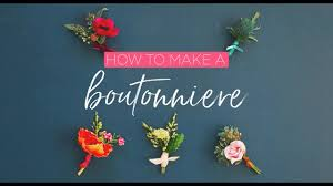 how to make boutonnieres how to make a boutonniere