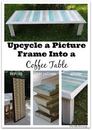 Diy Coffee Tables Upcycle A Picture Frame And Pallets Into A Diy Coffee Table