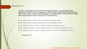Citrix Help Desk by Citrix 1y0 201 Managing Citrix Xendesktop 7 6 Solutions Study