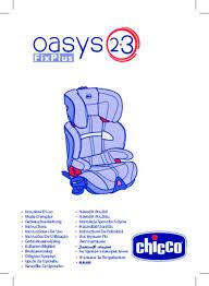 siege auto oasys fix plus notice chicco oasys 2 3 fixplus siège auto trouver une solution à