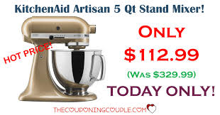 Artisan Kitchenaid Mixer by Price Kitchenaid 5 Qt Artisan Stand Mixer Only 112 99