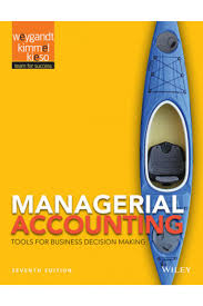 solution manual for managerial accounting 7th edition by weygandt