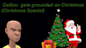 caillou gets grounded on special