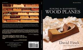 making and mastering wood planes making hand plane books