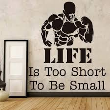 compare prices on wall decor stickers quotes online shopping buy dctop life is too short to be small quotes wall stickers muscular man gym wall decorative