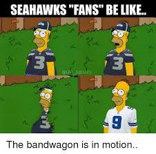 Seahawks Bandwagon Meme - seahawks fans be like one memes the bandwagon is in motion be