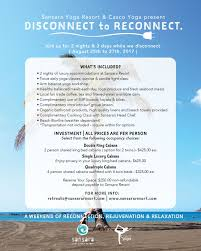 what s included disconnect to reconnect with casco yoga and sansara resort