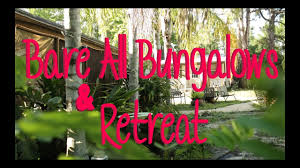 bare all bungalows u0026 retreat the best clothing optional resort in