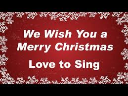 we wish you a merry with lyrics carol song