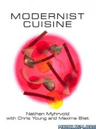 modernist cuisine pdf modernist cuisine by nathan myhrvold et al pdf