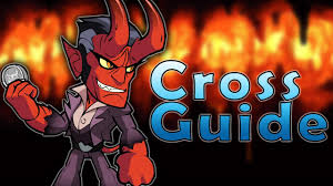 Best Cross - actually the best cross guide made brawlhalla