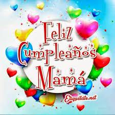 imagenes que digan feliz cumpleaños mami fotos feliz cumpleaños mama imagui