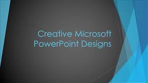 designs powerpoint creative microsoft powerpoint designs 6 steps