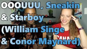 Conor Maynard Meme - ooouuu sneakin starboy william singe conor maynard cover