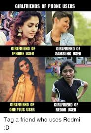 Iphone Users Be Like Meme - girlfriends of phone users girlfriend of iphone user girlfriend of