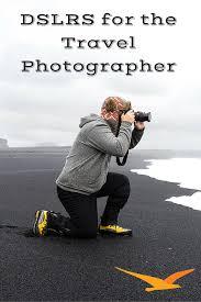 4 amazing dslr cameras for the aspiring travel photographer