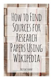 sources for writing a research paper 71 best images about writing research papers on pinterest how to find sources for research papers using wikipedia