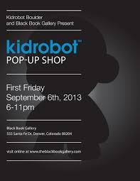 black friday denver colorado kidrobot pop up shop at black book gallery in denver kidrobot blog