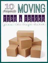10 budget friendly moving tips u0026 tricks fun cheap or free