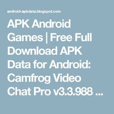 camfrog apk apk android free apk data for android