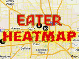 houston heat map eater the eater houston heat map where to eat right now