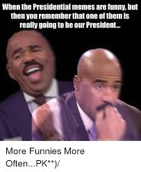 Presidential Memes - when the presidential memes are funny but then you rememberthat