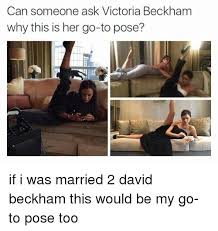 Victoria Meme - can someone ask victoria beckham why this is her go to pose if i