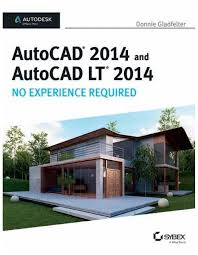 autocad 2014 and autocad lt 2014 no experience required 1st