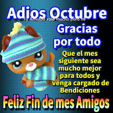 imagenes feliz octubre adiós octubre gracias por todo feliz fin de mes amigos imagen