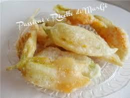 fiori di zucca fritti in pastella ricetta fiori di zucca fritti in pastella ricette di margi