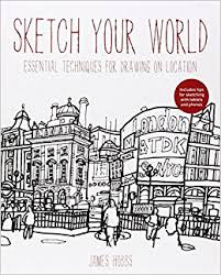 sketch your world drawing techniques for great results on the go